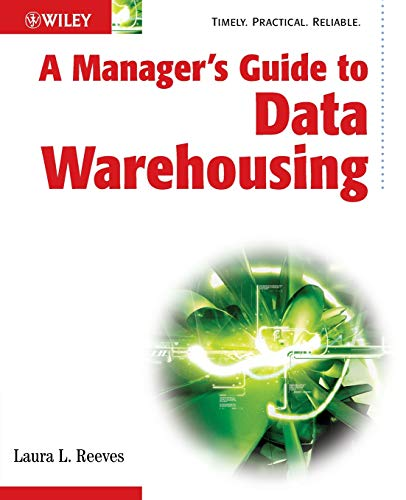 A Managers Guide to Data Warehousing